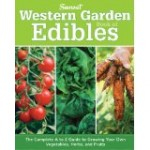 Sunset Western Garden book of Edibles